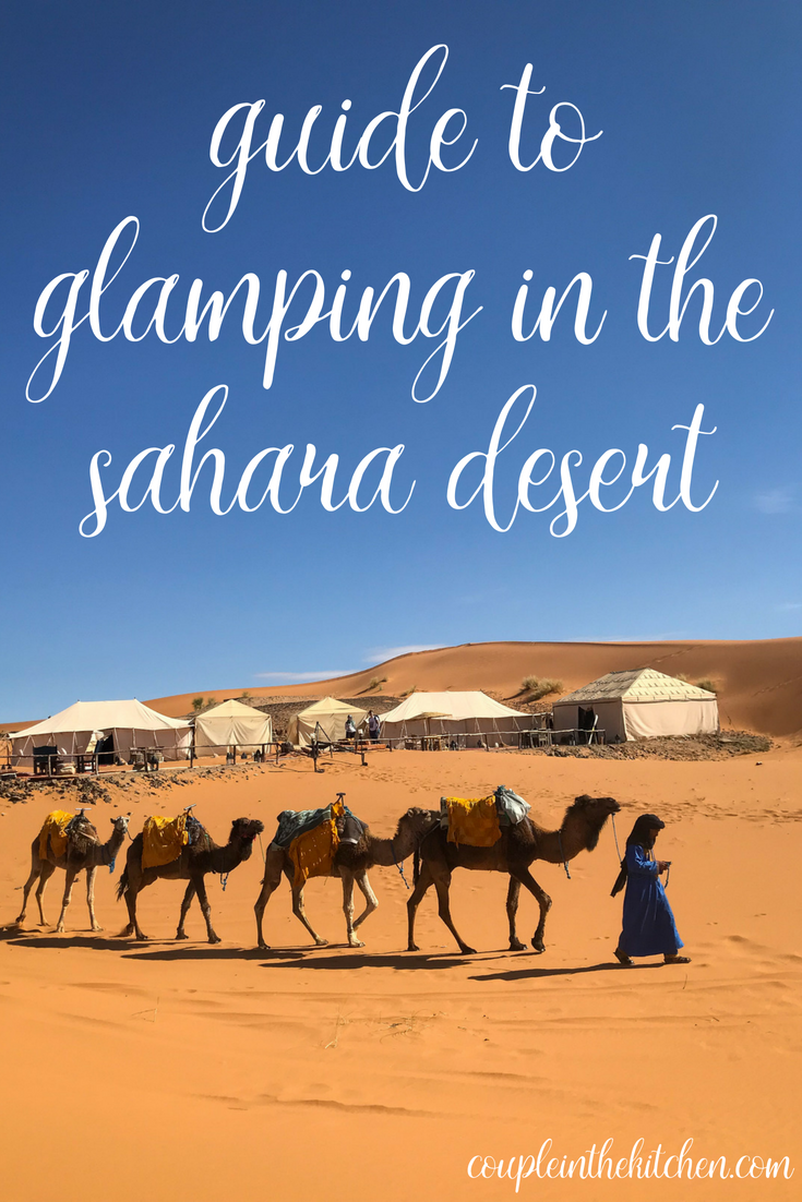 Guide to Glamping in the Sahara Desert | coupleinthekitchen.com