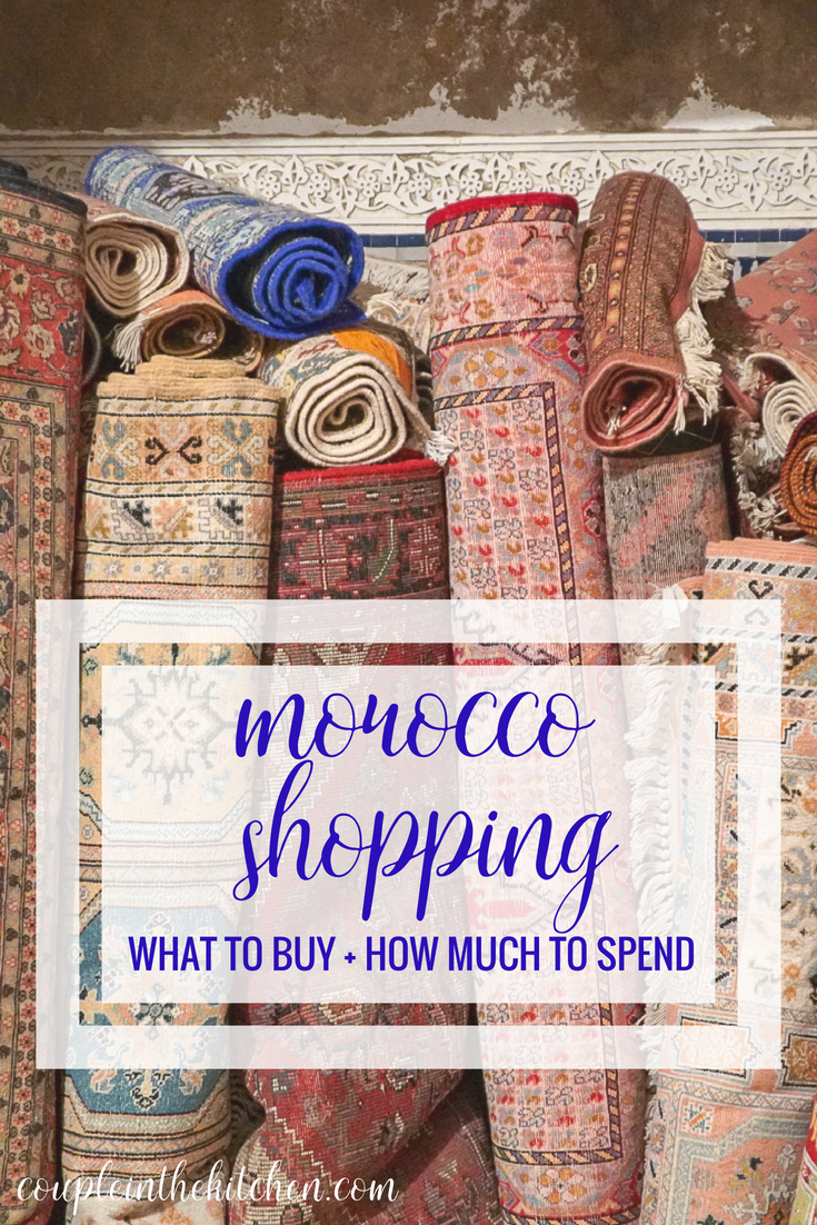 Morocco Shopping, How Much to Spend on Souvenirs | coupleinthekitchen.com