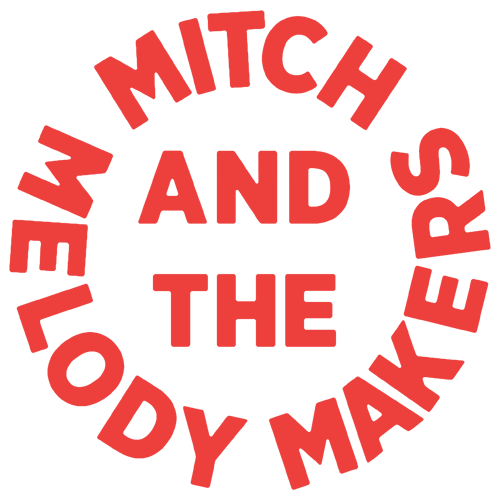 MITCH & THE MELODY MAKERS