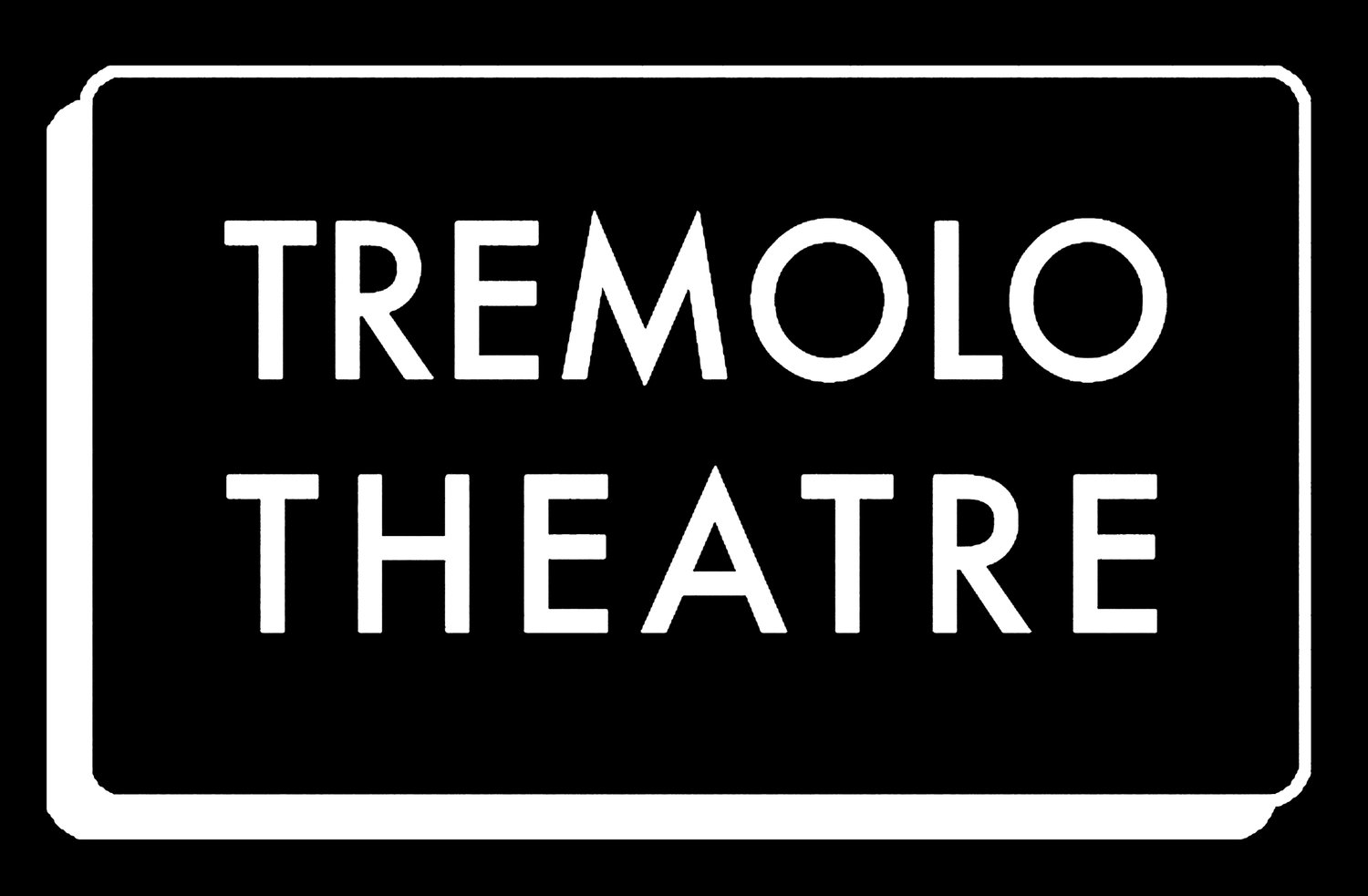 Tremolo Theatre