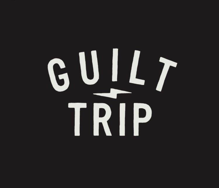 guilt trip.jpg