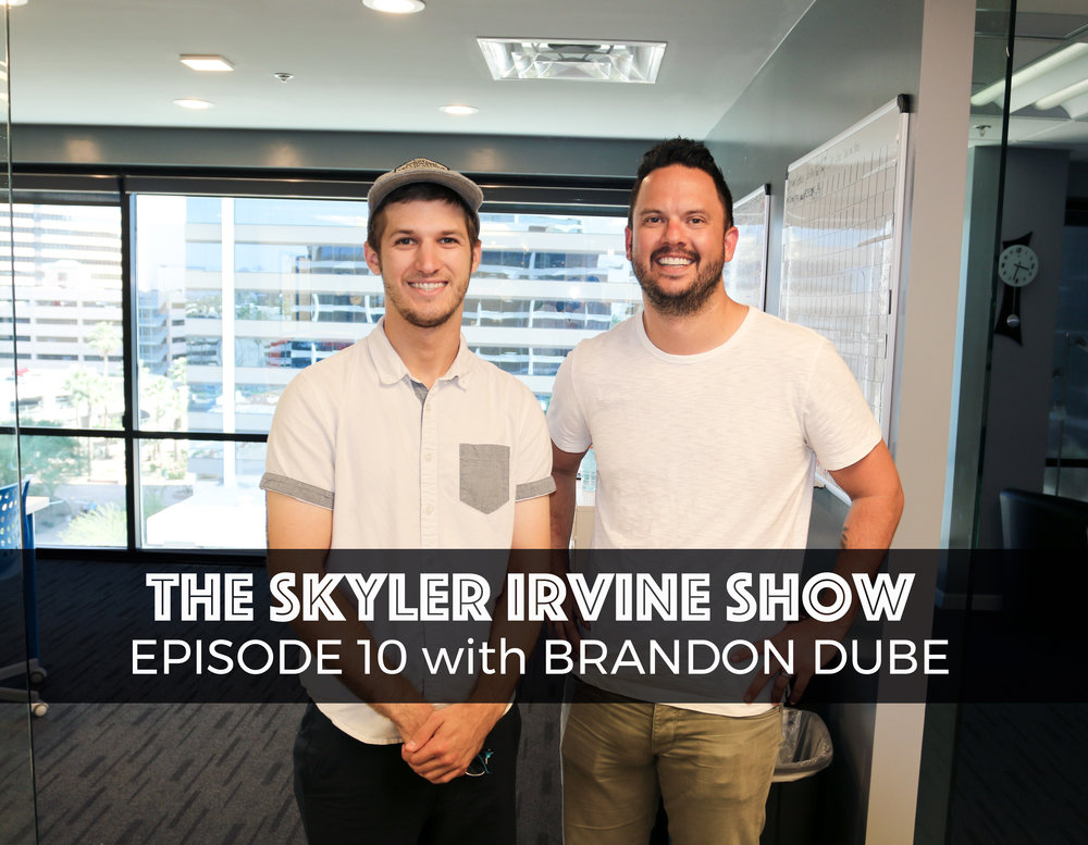 10: Brandon Dube - Thriving Through Brain Cancer