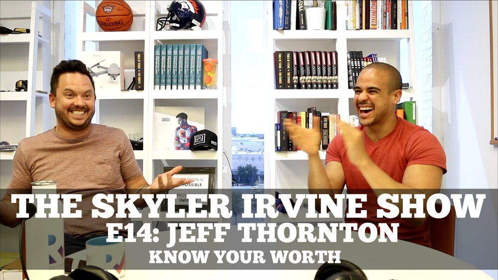 14: Jeff Thornton - Know Your Worth