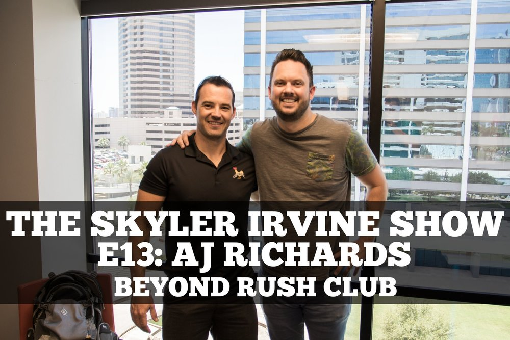 13: AJ Richards - Beyond Rush Club