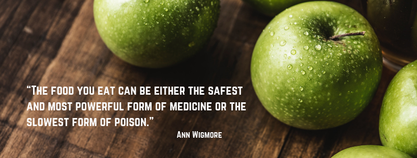 """The food you eat can be either the safest and most powerful form of medicine or the slowest form of poison."" (4).png"