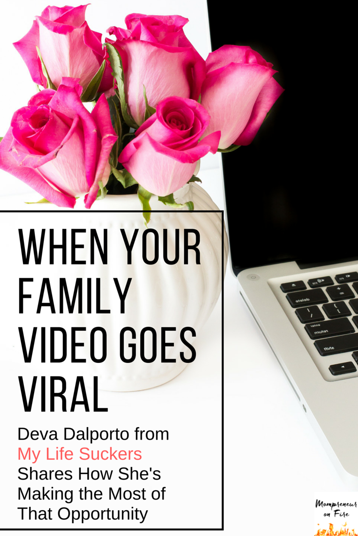 Mompreneur on Fire - Deva Dalporto