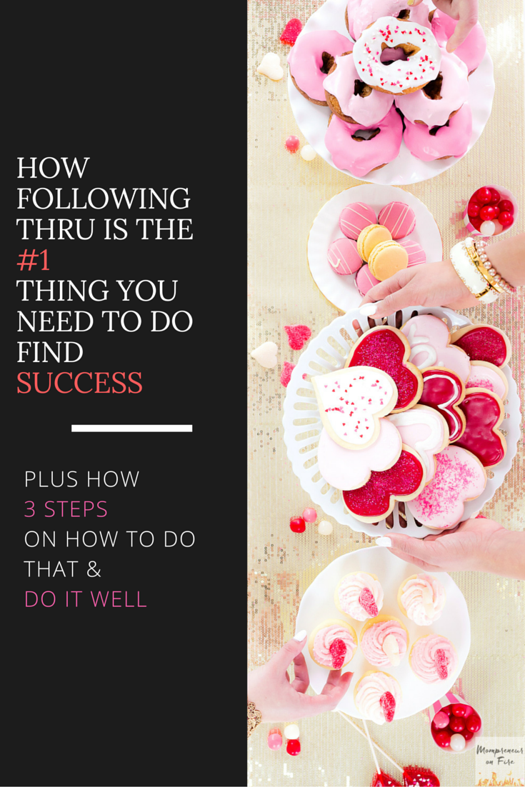 Mompreneur on Fire - Follow Thru To Success