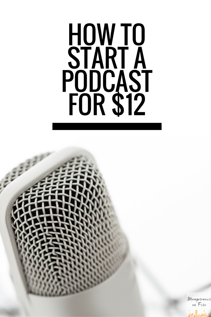 Mompreneur on Fire - How to Start a Podcast