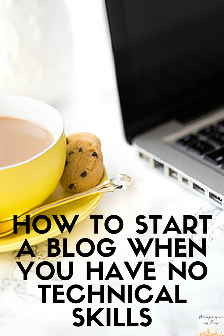 Mompreneur on Fire - How to Start a Blog