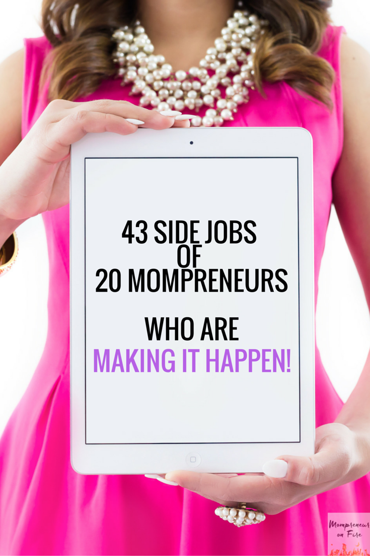 Mompreneur on Fire - 43 Side Jobs
