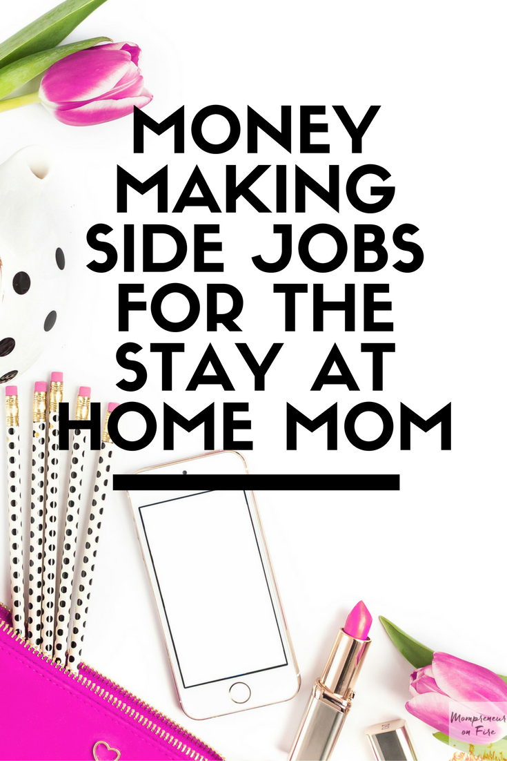 Stay At Home Mom Side Job Ideas. inspiring stay at home job ideas ...
