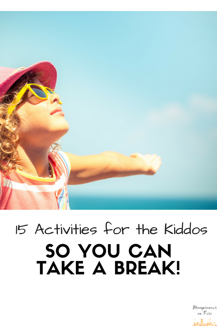 Mompreneur on Fire - 15 Kid Activities