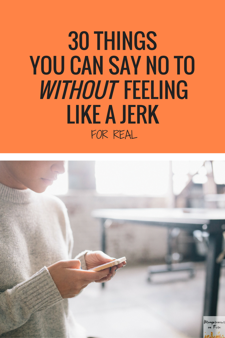 Mompreneur on Fire - 30 Things You Can Say No To