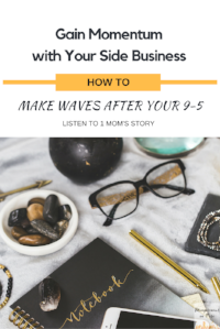 Mompreneur on Fire - Side Businesses 2