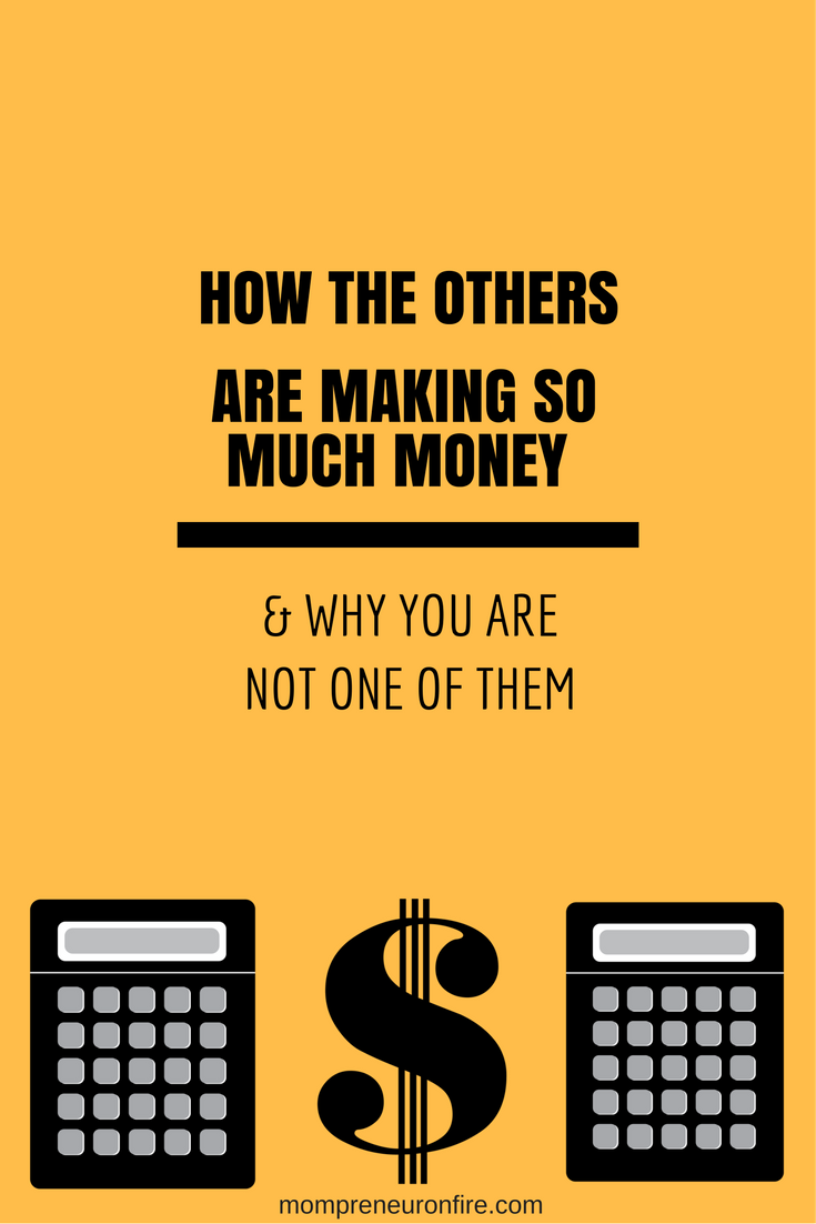 Mompreneur on Fire - How The Others Are Making Money