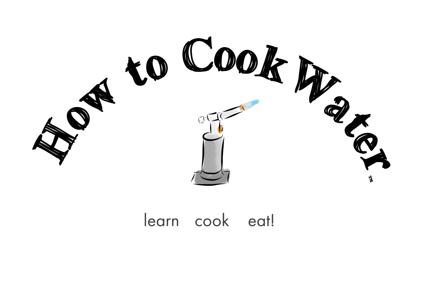 How to Cook Water