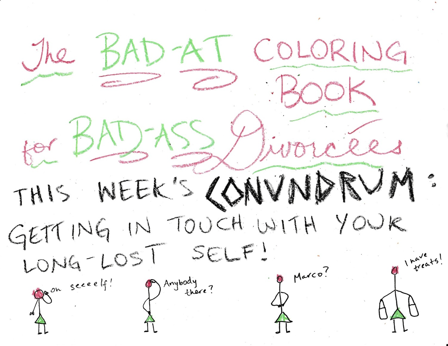 The Bad-At Coloring Book for Badass Divorcées: Getting in ...