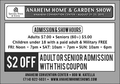 Anaheim Home & Garden Show Coupon