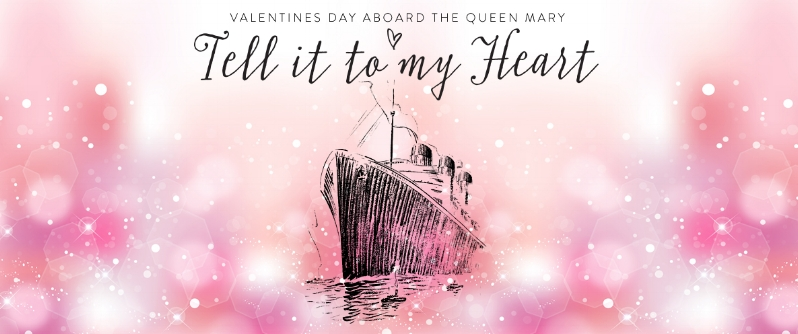 The Queen Mary valentines day Long Beach