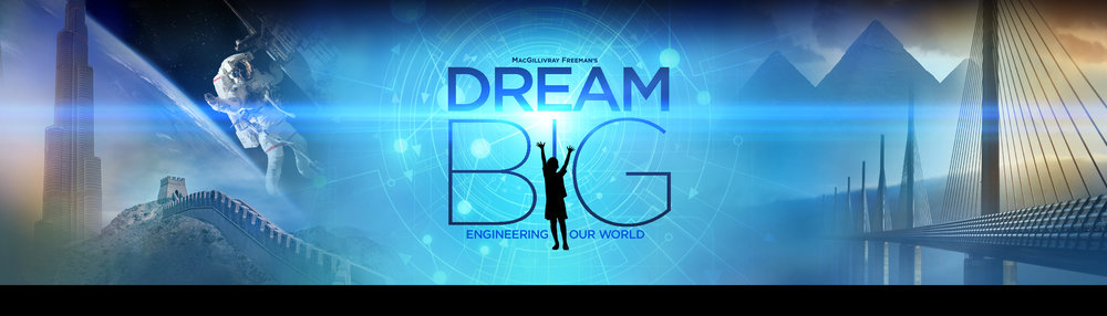 IMAX Film Dream Big Engineering Our World