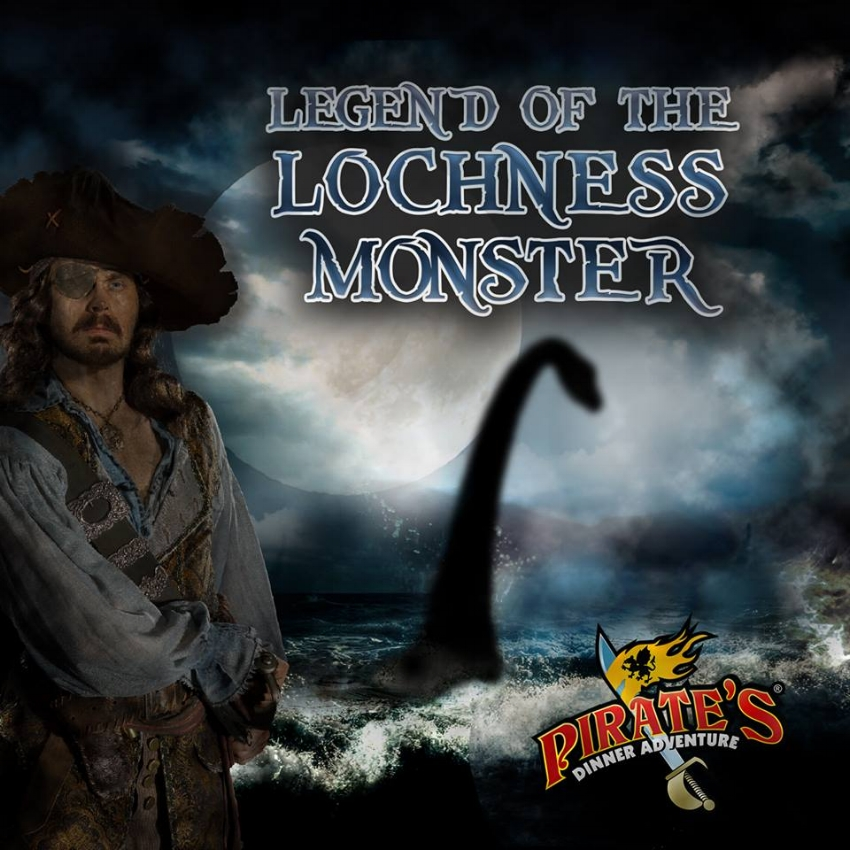 Pirates Dinner Adventure Legend of the Loch Ness Monster