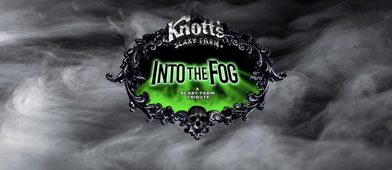 Into the Fog Knott's Scary Farm