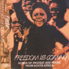 Freedom+Is+Coming+Songs+of+Protest+and+Praise+from