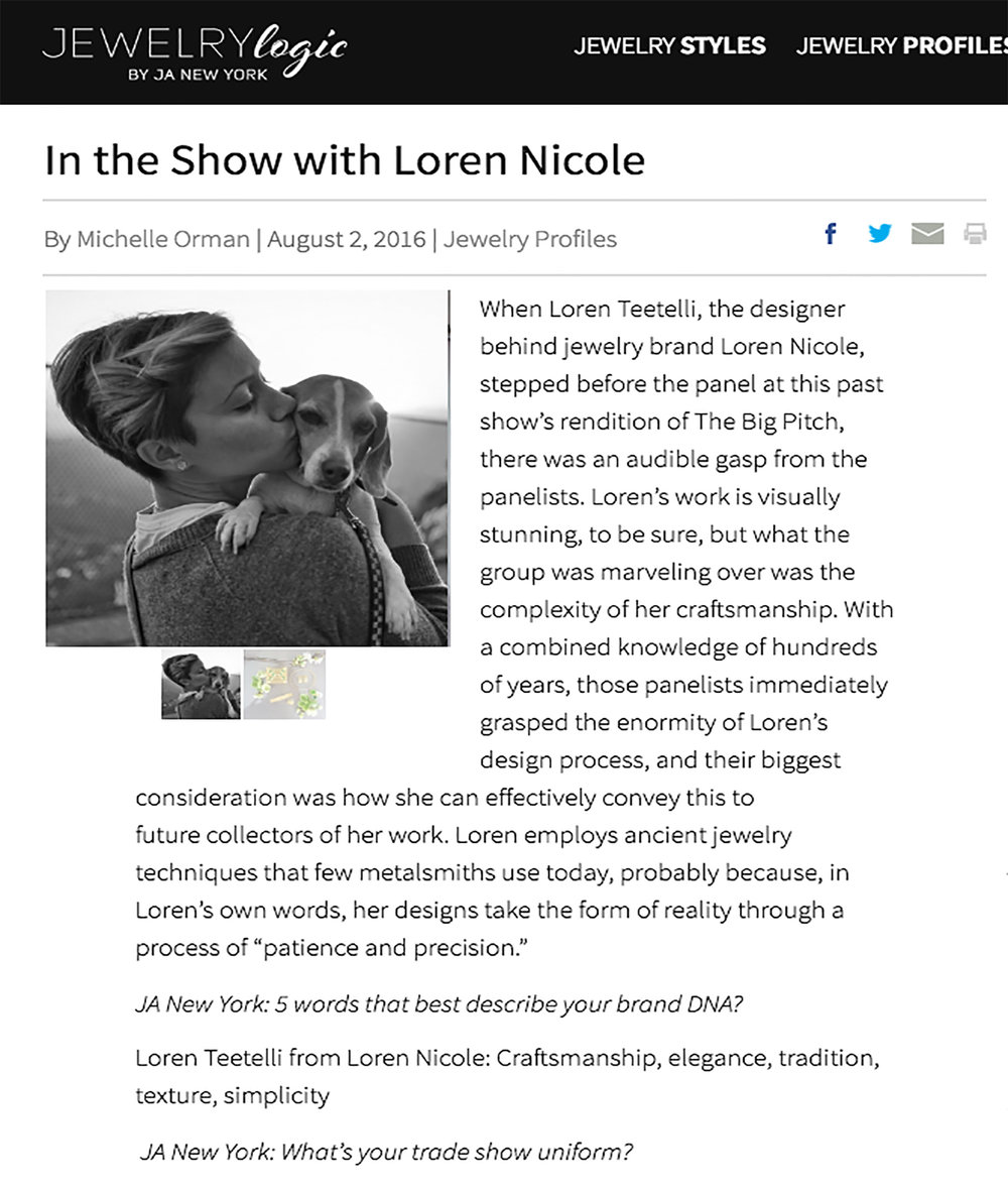 "In the Show with Loren Nicole  by Michelle Orman. ""Jewelry Logic"" by JA New York. August 2016.   Read about us here"
