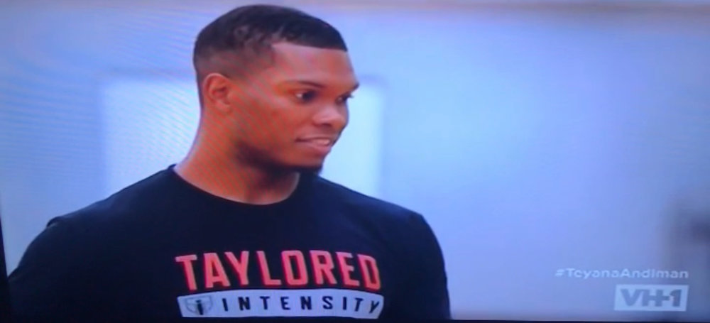 Taylored Intensity Appears on VH1's New Hit Series Teyana & Iman!