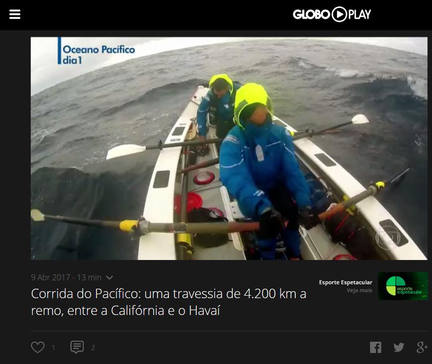 Esporte Espetacular - Corrida do Pacífico- uma travessia de 4.200 km a remo, entre a Califórnia e o Havaí - Globo Play 2017-10-07 11-02-07.jpeg