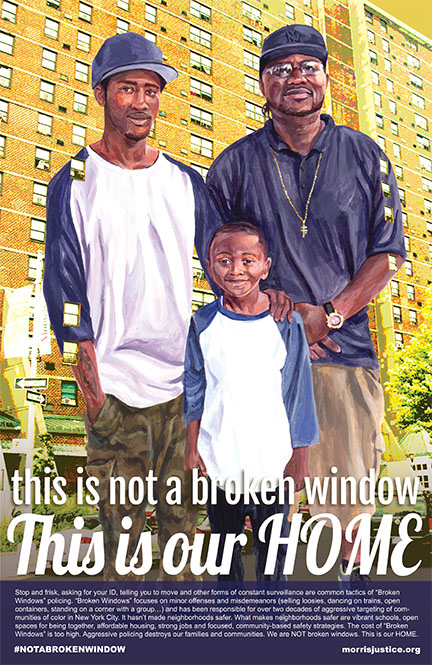 "The posters also sought to draw connections between stop-and-frisk policing and the ""new"" form of policing known as ""broken windows"" policing. Stop-and-frisk, which was ruled unconstitutional in New York is a practice of broken windows policing, or order-maintenance policing. It seeks to aggressively target small, disorderly issues in order to prevent more serious crime. There is no reputable study that shows it increases safety."