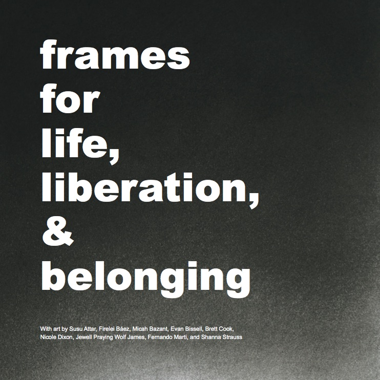 cover from FramesforLifeLiberationBelonging_WEB_FINAL.jpg