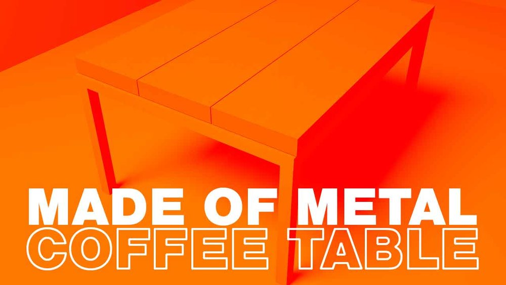 Learn to Weld a Coffee Table