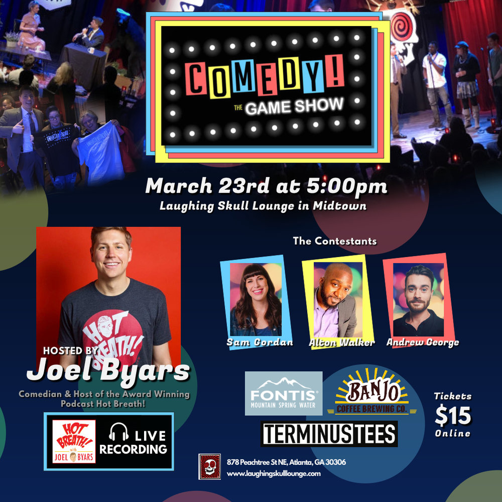 Comedy! The Gameshow, Joel Byars at Laughing Skull Lounge