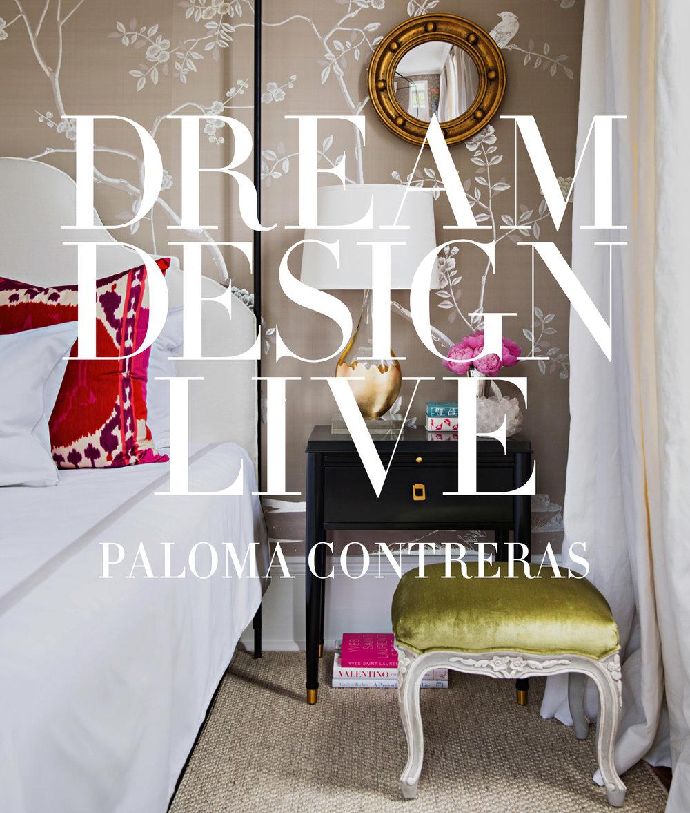 Dream Design Live by Paloma Contreras coffee table book ideas