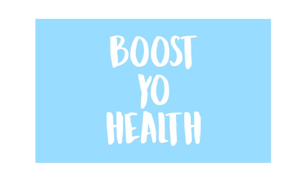 Boost Yo Health