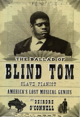Read   The Ballad of Blind Tom   and discover more about his remarkable life