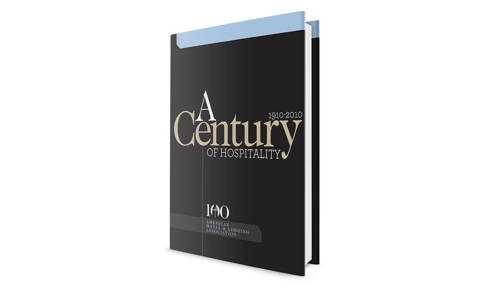 A Century of Hospitality