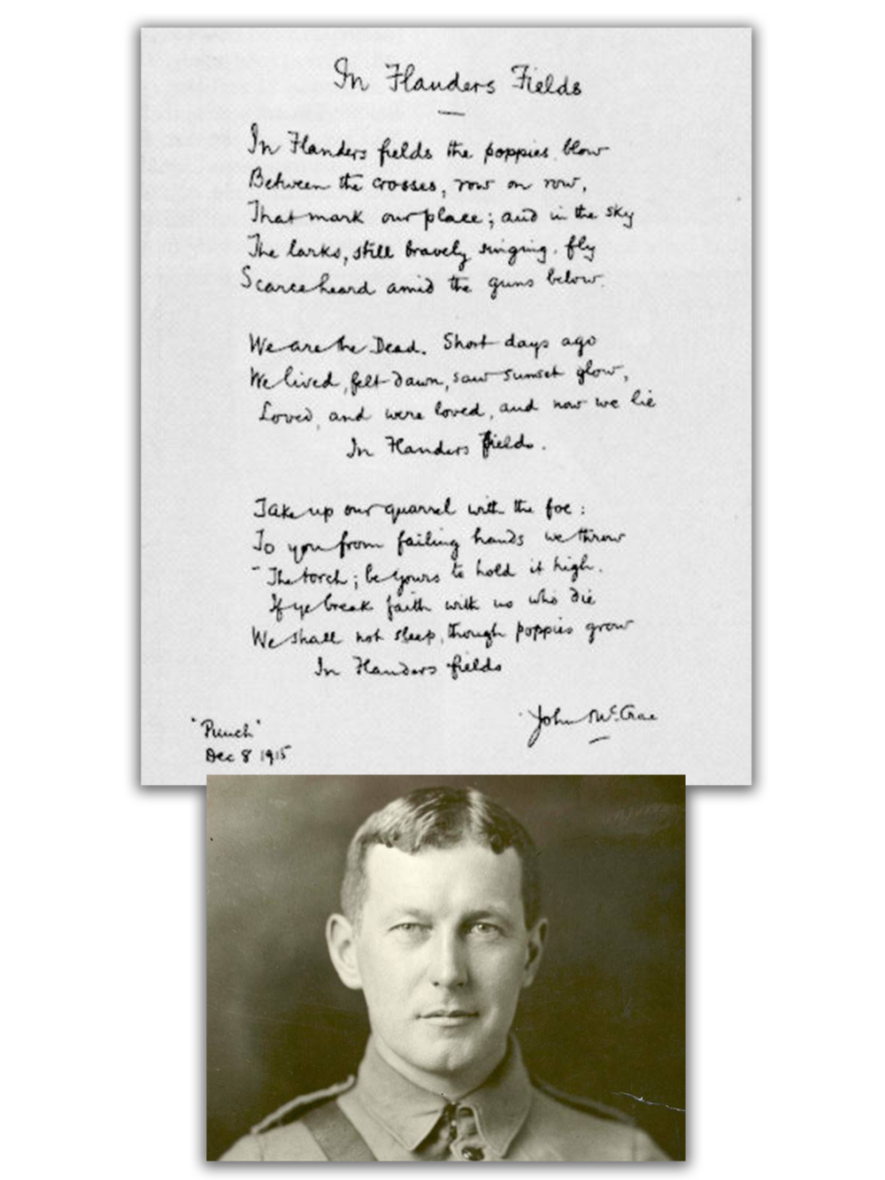 Top: Original poem (Photo:  the Canadian Encyclopedia ),  Bottom: John McCrae (Photo:  Global News )