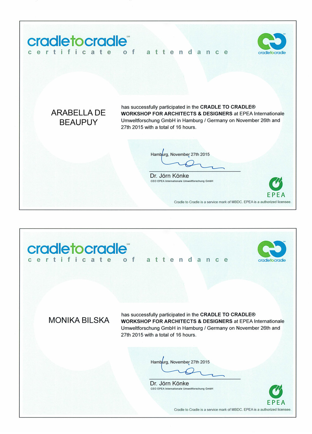 Bilska de Beaupuy completed Cradle to Cradle training for Architects and Designers. 2015