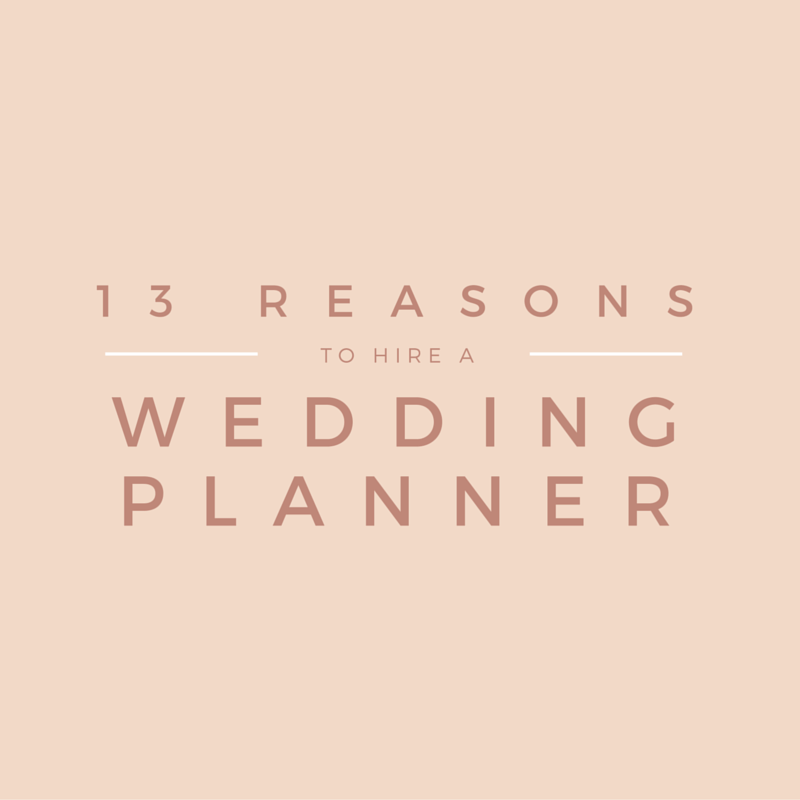 13 Reasons Why You Might Want to Hire a Wedding Planner LDC Co