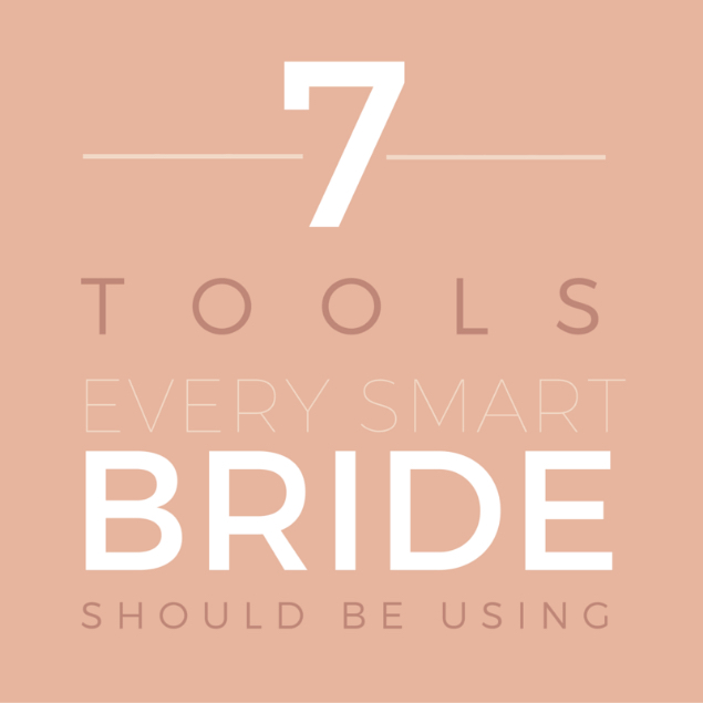 7 tools every bride needs