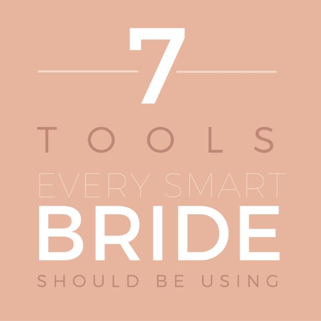 7 tools every bride needs