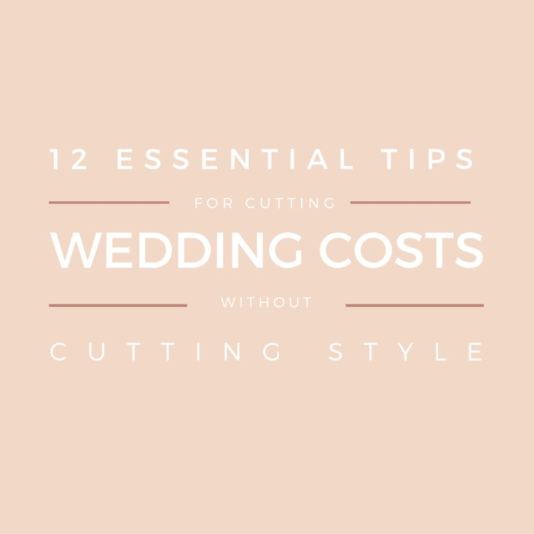 12 TIPS TO CUT WEDDING COSTS