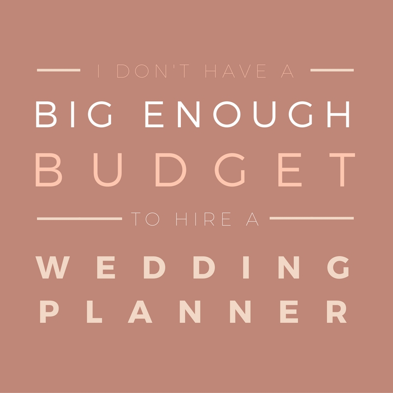 i don t have a big enough budget to hire a wedding planner ldc co