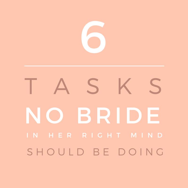 6 tasks no bride should do
