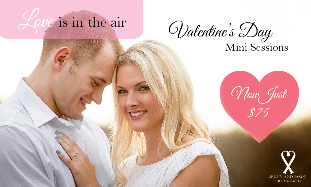 Valentine's Day Sessions booking now until the end of February.
