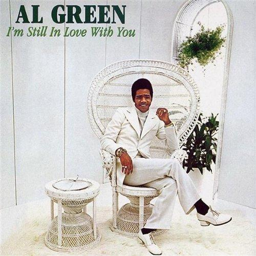 Al_Green_-_I'm_Still_In_Love_With_You.jpg