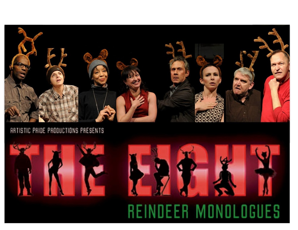 8 Reindeer Monologues