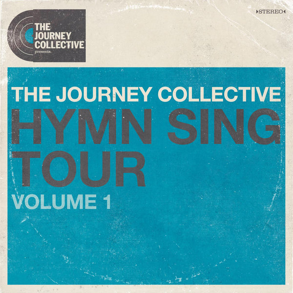 Hymn Sing Tour, Vol 1 | The Journey Collective